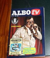 ALBO TV N.22 DEL 3/6/78 COVER FRANCO FRANCHI/GAUCHITO + inserto Telesette OTTIMO
