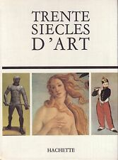TRENTE SIECLES D'ART Ursula Hatje