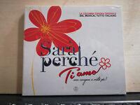 SARA' PERCHE' TI AMO COLONNA SONORA MUSICAL TUTTO ITALIANO CD SIGILLATO 2015