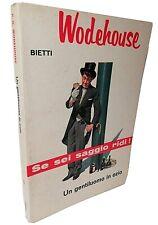 UN GENTILUOMO IN OZIO Wodehouse Bietti 1962