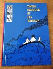 Tintin, Haddock et les bateaux - EO Editions Moulinsart 1999 - TTBE
