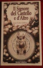 Il Signore del Castello e d'altro - Gellona - Keltia Esoterismo Viaggio Iniziati
