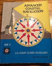 Advanced Coastal Navigation  By U. S. Coast Guard Auxilary 2nd Edition Used