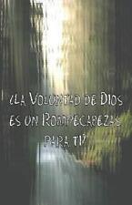 ¿la Voluntad de Dios Es un Rompecabezas para Ti? by Jeremy Markle (2014,...