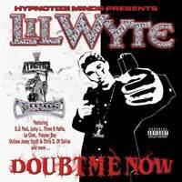 LIL WYTE Doubt Me Now(EXPLICIT)Hip Hop CD