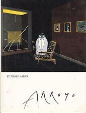 EDUARDO ARROYO exiled spanish anti fascist painter