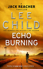 Lee Child - Echo Burning: (Jack Reacher 5) (Paperback) 9780857500083