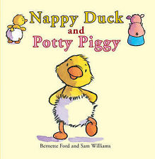 Nappy Duck & Potty Pig Bernette Ford Paper 9781905417001