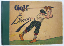 GOLF:The Book of a Thousand Chuckles The Famous Golf Cartoons by BRIGGS 1916 1ST