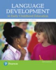 Language Development in Early Childhood Education by Beverly W. Otto (2017,...