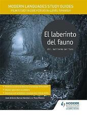 Modern Languages Study Guides: El laberinto del fauno: Film Study Guide for AS/A-level Spanish by Tony Weston, Jose Antonio Garcia Sanchez (Paperback, 2017)