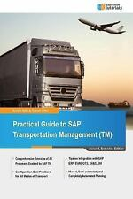 Practical Guide to SAP Transportation Management (TM): 2nd Edition: By Goetz,...