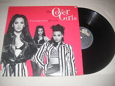 The Cover Girls - If you want my love (here it is)   12'' Vinyl Maxi