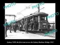 OLD LARGE HISTORIC PHOTO OF SYDNEY NSW 1st TRAM ACROSS HARBOUR BRIDGE c1932