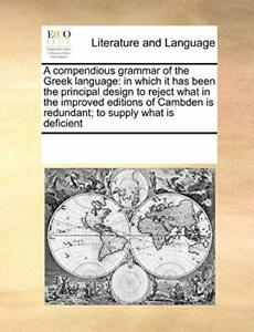 A compendious grammar of the Greek language: in. Contributors, Notes PF.#*=