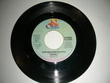 Dan Hill - Sometimes When We Touch   45   20th Century VG+ 1977