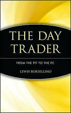 Day Trader C: From the Pit to the PC, Borsellino, Very Good Book