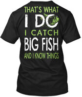 Thats What I Do, Catch Big Fish - That's Do And Know Hanes Tagless Tee T-Shirt
