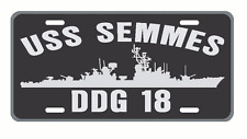 USS SEMMES DDG 18 License Plate Signs USN Military 001