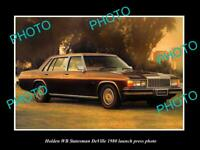 OLD POSTCARD SIZE PHOTO OF 1980 HOLDEN WB STATESMAN DEVILLE LAUNCH PRESS PHOTO