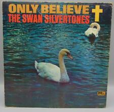 The Swan Silvertones Only Believe LP HOB 282 Hob Records