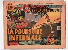Collection Belles Histoires de Vaillance LA PEAU DE CROCODILE n°2. BONNET. 1948