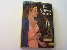 THE CRYING SISTERS  1951   MABEL SEELEY   SEXY VINTAGE COVER ART  FINE+