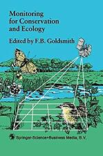 Monitoring for Conservation and Ecology by Goldsmith, F. B.