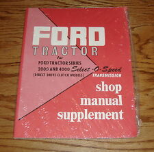 1955-1960 Ford Tractor 2000 & 4000 Shop Manual Supplement 1956 1957 1958 1959