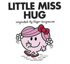 Little Miss Hug (Mr. Men and Little Miss) by Adam Hargreaves