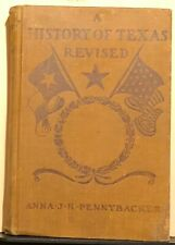 A History of Texas Revised by Anna J. H. Pennybacker (1908, Hardcover)