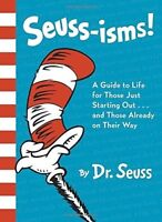 Seuss-Isms! A Guide To Life (Dr. Seuss, Cat in the Hat) [New Book] Har