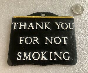 """Vintage Cast Aluminum """" Thank You For Not Smoking"""""""