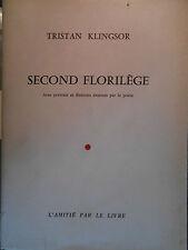 TRISTAN KLINGSOR, SECOND FLORILÈGE (1964), E. O., 1/36 EX. NUMÉROTÉ SUR VÉLIN.
