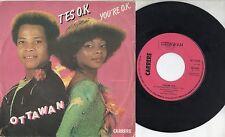 OTTAWAN disco 45 g MADE in ITALY You're OK + Hello Rio STAMPA ITALIANA 1980