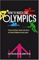 (Good)-How to Watch the Olympics: Scores and laws, heroes and zeros ? an instant