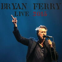BRYAN FERRY-LIVE 2015-IMPORT 2 CD Ltd/Ed J93