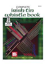 Mel Bay 96191M Complete Irish Tin Whistle by Mizzy McCaskill & Dona Gilliam