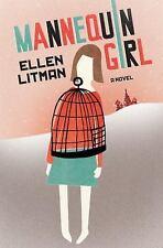 Mannequin Girl: A Novel, Litman, Ellen