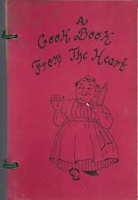 *VISTA CA 1981 JOB'S DAUGHTERS COOK BOOK FROM THE HEART *CALIFORNIA RECIPES RARE
