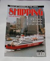 SHIPPING TODAY AND YESTERDAY MARCH 2004 - US LINES ATLANTIC CARGO SHIPS