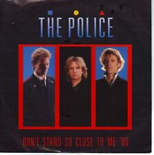 45 TOURS VINYL POLICE / DON'T STAND SO CLOSE TO ME 1986