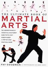 The Ultimate Book of Martial Arts: Tae Kwondo, Karate, Aikido, Ju-jitsu, Judo,,