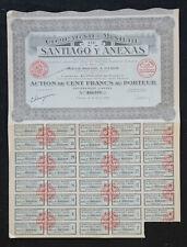 Action 1927 COMPAGNIE MINIERE DE SANTIAGO Y ANEXAS PARIS   titre bond share 3