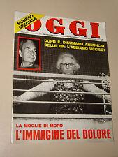 OGGI=1978/17=ALDO MORO BRIGATE ROSSE=DAVID RORVIK=VADO TRENO=TORINO AUTO SALONE=