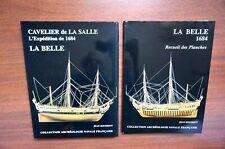 Barque la Belle Cavelier de La salle l' expédition de 1684 Jean Boudriot  rare !