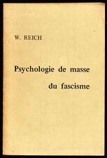 W. REICH, PSYCHOLOGIE DE MASSE DU FASCISME