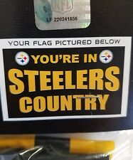 Pittsburgh Steelers you're in Steeler country 3' X 5' flag