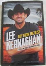 Boy from the Bush by Lee Kernaghan hc/dj 2015 This is My Story My Songs