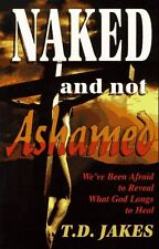 Naked and Not Ashamed: Weve Been Afraid to Reveal